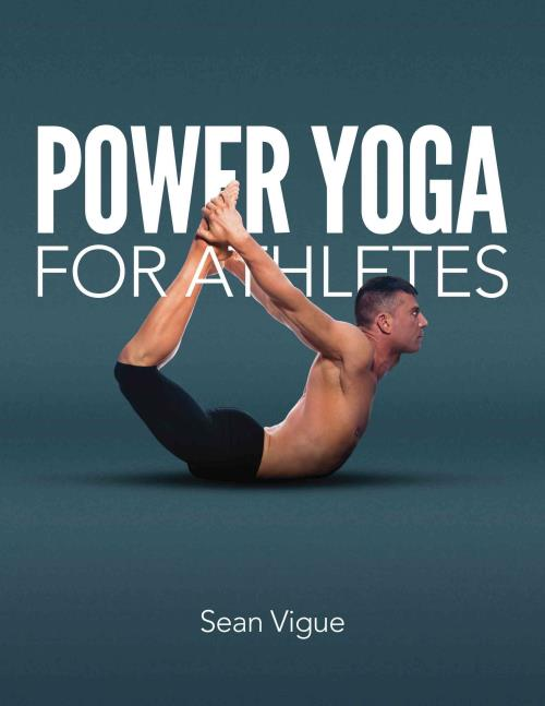 POWER-YOGA-FOR-ATHLETES-VIGUE-SEAN-NEW-PAPERBACK-BOOK