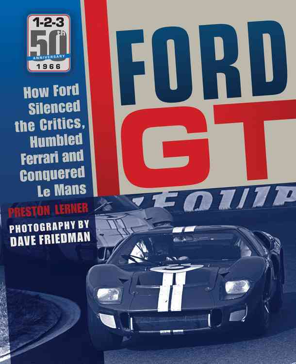 Image Is Loading Ford Gt Lerner Preston Friedman Dave Pht New