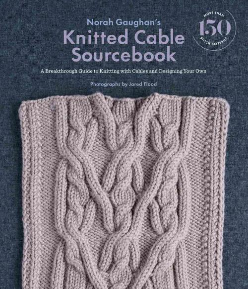 NORAH-GAUGHAN-039-S-KNITTED-CABLE-SOURCEBOOK-GAUGHAN-NORAH-FLOOD-JARED-PHT