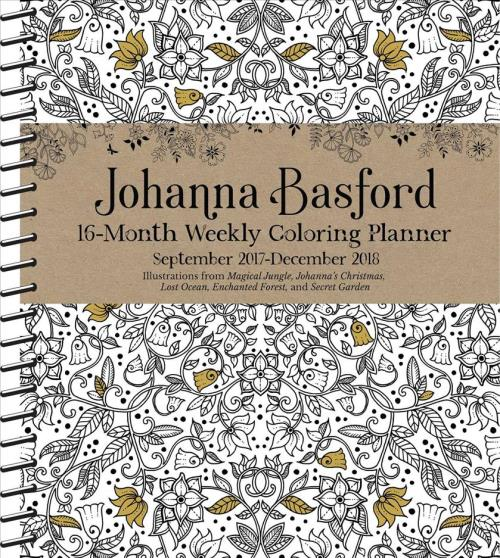 Image Is Loading JOHANNA BASFORD 2017 2018 WEEKLY COLORING PLANNER CALENDAR