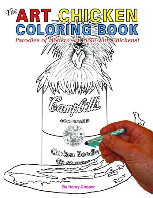 THE ART CHICKEN ADULT COLORING BOOK - COOPER, HENRY - NEW PAPERBACK ...