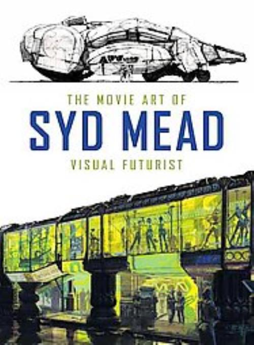 THE-MOVIE-ART-OF-SYD-MEAD-MEAD-SYD-NEW-HARDCOVER
