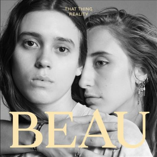 Beau (new York Duo) That Thing Reality * New Vinyl