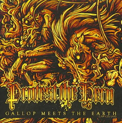PROTEST THE HERO - GALLOP MEETS THE EARTH NEW CD