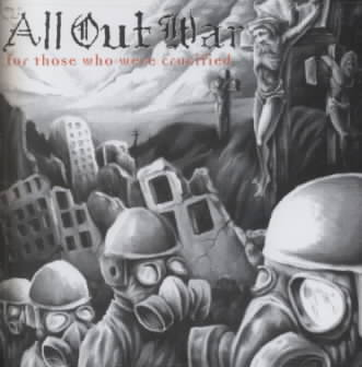 ALL OUT WAR - FOR THOSE WHO WERE CRUCIFIED NEW CD