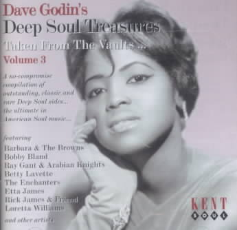 VARIOUS ARTISTS - DAVE GODIN'S DEEP SOUL TREASURES: TAKEN FROM OUR VAULTS, VOL.