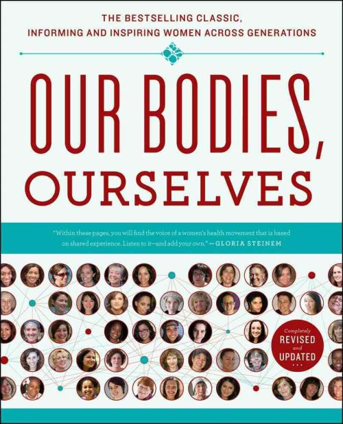 Our Bodies Ourselves By Boston Women S Health Book border=