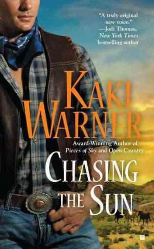 A Western Romance Chasing The Sun By Kaki Warner 2011 Paperback
