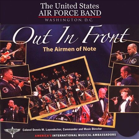 US AIR FORCE AIRMEN OF NOTE - OUT IN FRONT * NEW CD