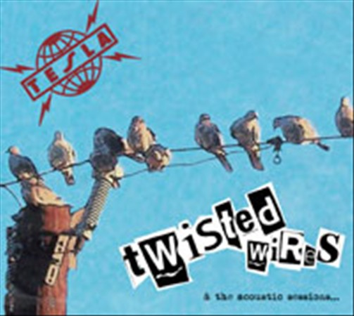 TESLA - TWISTED WIRES & THE ACOUSTIC SESSIONS NEW CD