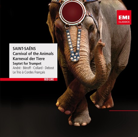 SAINT-SA‰NS: CARNIVAL OF THE ANIMALS; SEPTET FOR TRUMPET NEW CD