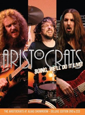 THE ARISTOCRATS - BOING, WE'LL DO IT LIVE! NEW CD