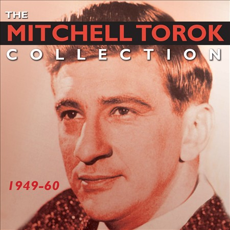 MITCHELL TOROK - THE COLLECTION: 1949-1960 NEW CD