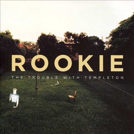 THE TROUBLE WITH TEMPLETON - THE ROOKIE NEW CD
