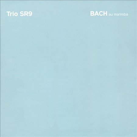 BACH AU MARIMBA NEW CD