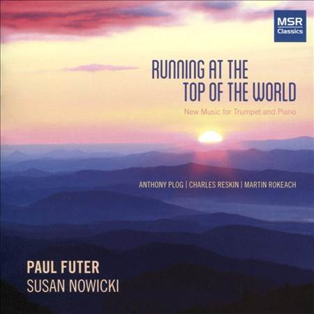 RUNNING AT THE TOP OF THE WORLD: NEW MUSIC FOR TRUMPET AND PIANO NEW CD