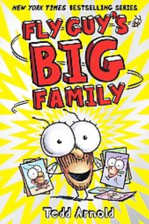 FLY GUY'S BIG FAMILY - ARNOLD, TEDD - NEW HARDCOVER BOOK