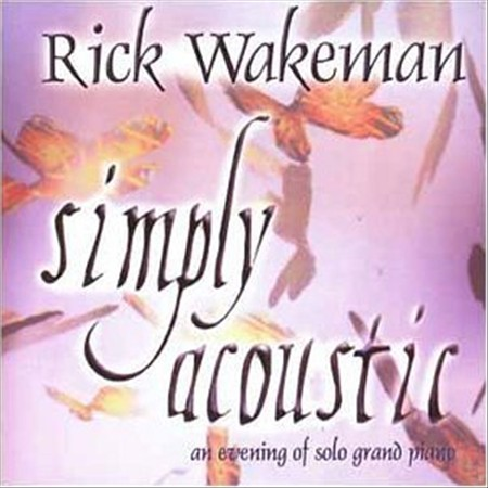 RICK WAKEMAN - SIMPLY ACOUSTIC: THE MUSIC [2001] NEW CD