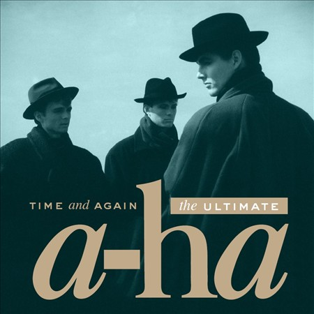 A-HA - TIME AND AGAIN: THE ULTIMATE A-HA NEW CD