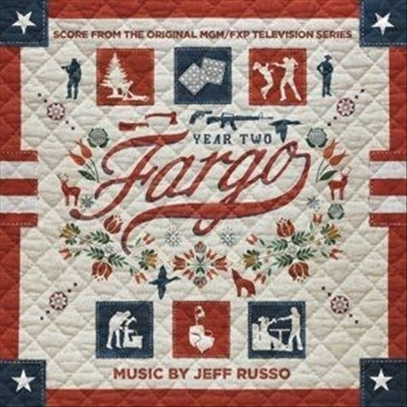JEFF RUSSO - FARGO: YEAR TWO [SCORE FROM THE ORIGINAL MGM/FXP TELEVISION SERIES]