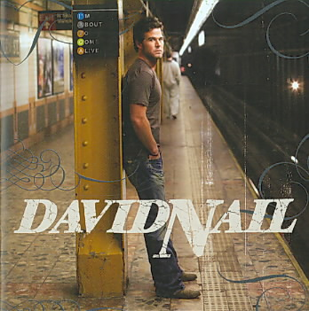 DAVID NAIL - I'M ABOUT TO COME ALIVE NEW CD