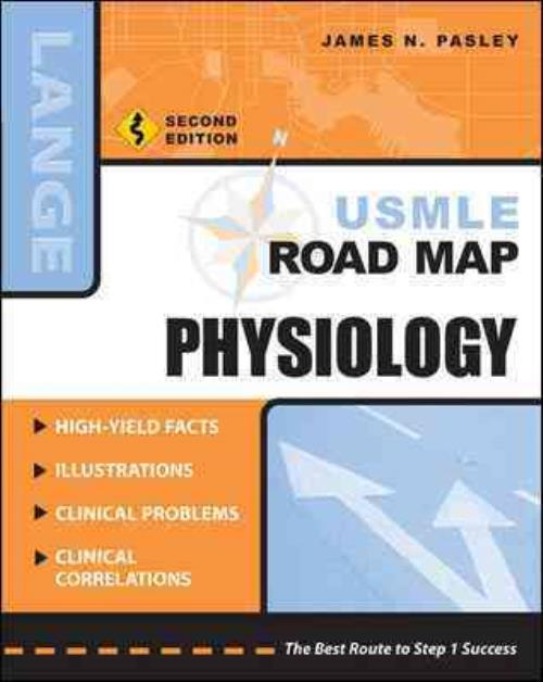 Lange Usmle Road Maps Physiology By James N Pasley 2005
