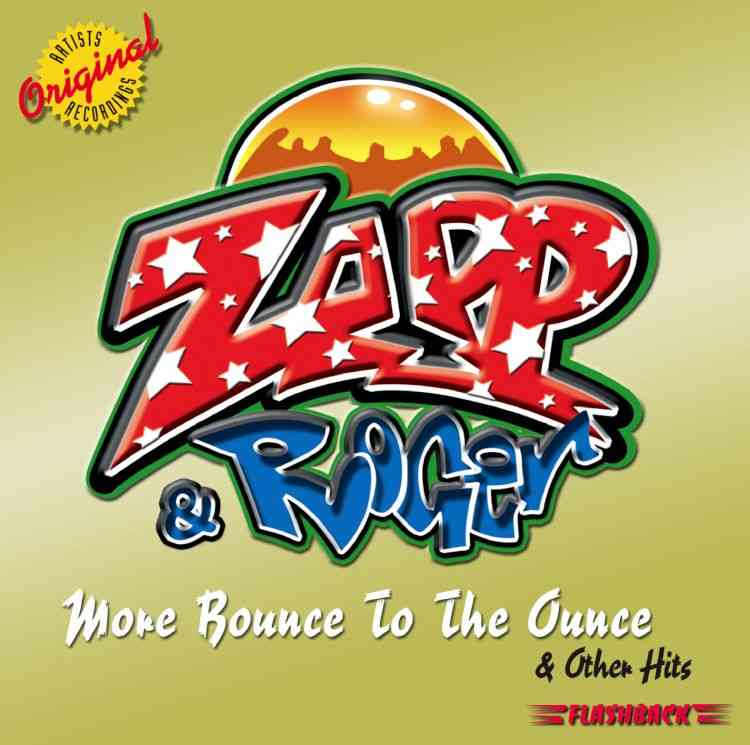 ROGER (ZAPP)/ZAPP - MORE BOUNCE TO THE OUNCE AND OTHER HITS NEW CD