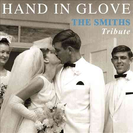 VARIOUS ARTISTS - HAND IN GLOVE: THE SMITHS TRIBUTE NEW CD
