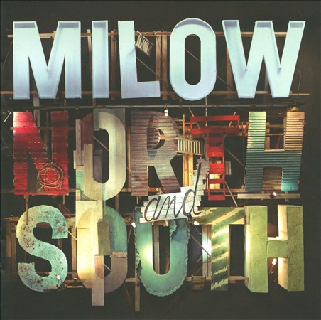 MILOW - NORTH AND SOUTH NEW CD