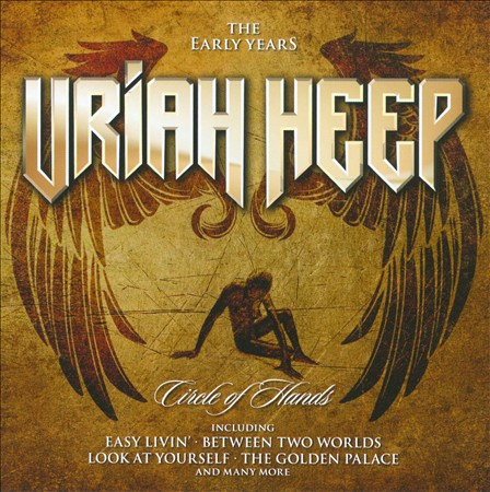 URIAH HEEP - CIRCLE OF HANDS: THE EARLY YEARS NEW CD