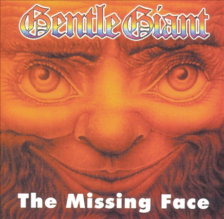 GENTLE GIANT - THE MISSING FACE NEW CD