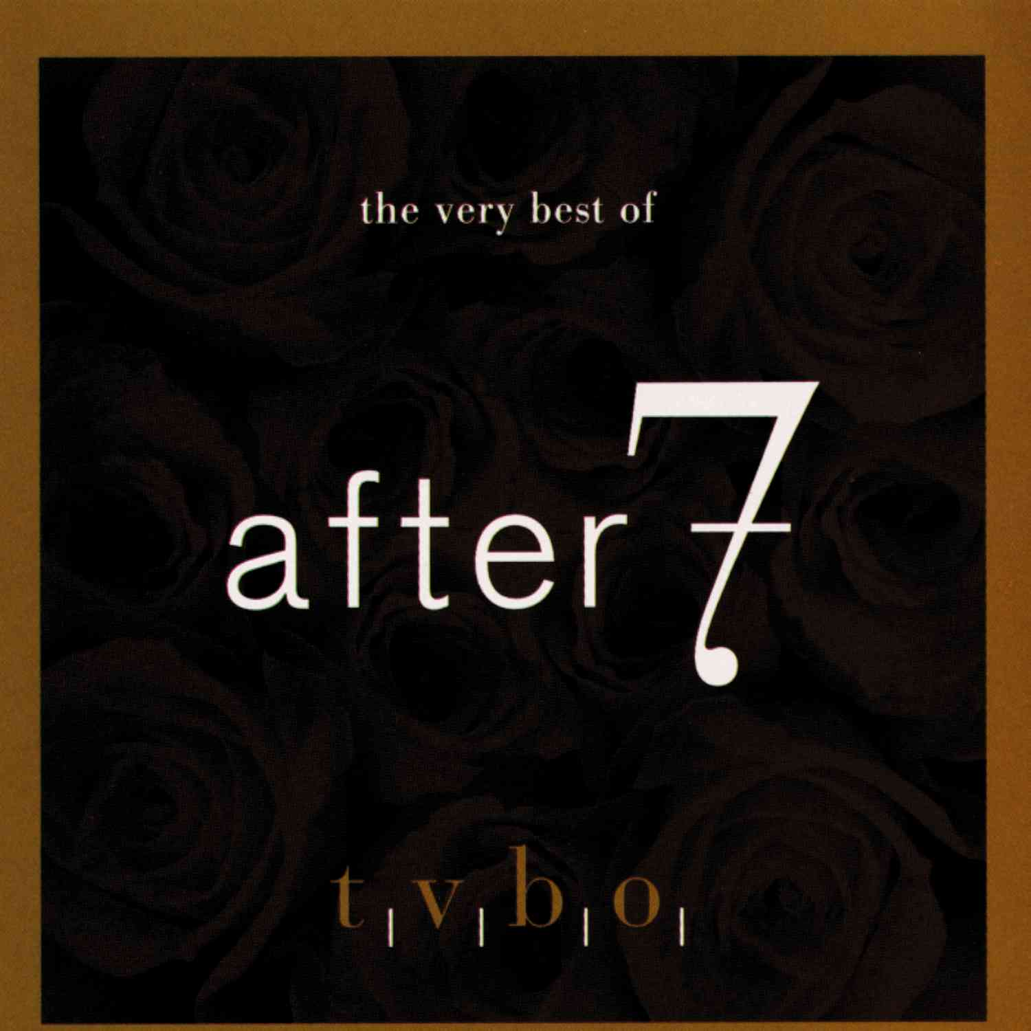 AFTER 7 - THE VERY BEST OF AFTER 7 NEW CD